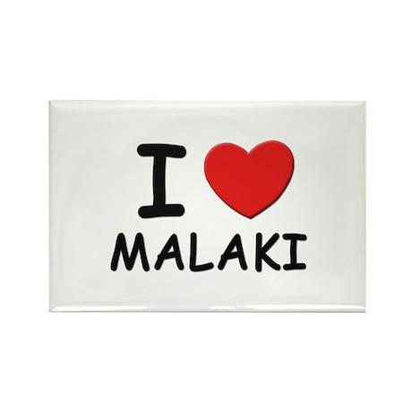 I love Malaki Rectangle Magnet