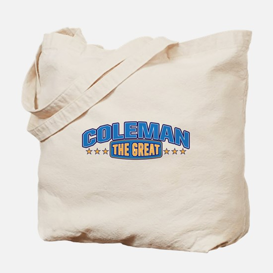 The Great Coleman Tote Bag