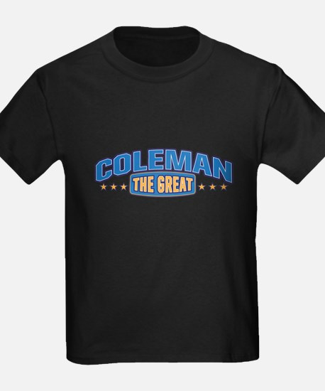 The Great Coleman T-Shirt
