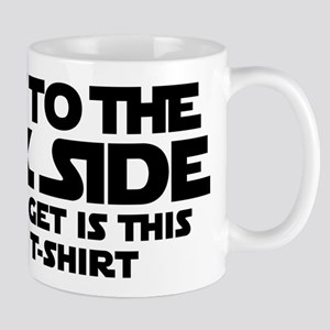 Went to dark side - Lousy T-Shirt Mug
