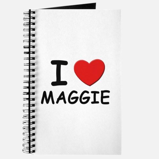 I love Maggie Journal