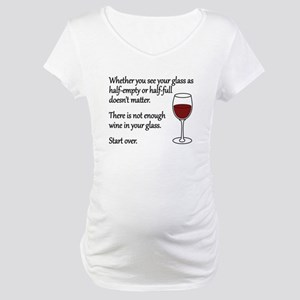 Glass Half Full Maternity T-Shirt