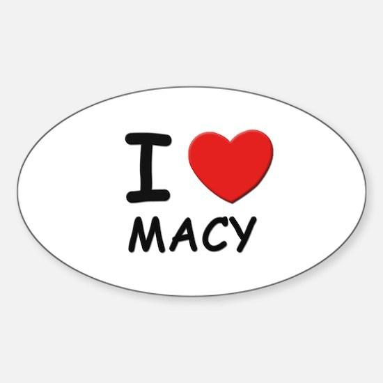 I love Macy Oval Decal