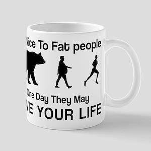Be nice to fat people Mug