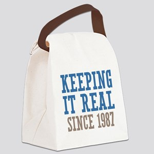 Keeping It Real Since 1987 Canvas Lunch Bag