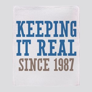 Keeping It Real Since 1987 Throw Blanket