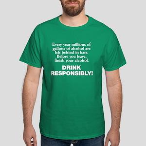 Drink Responsibly Dark T-Shirt