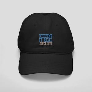 Keeping It Real Since 1978 Black Cap