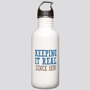 Keeping It Real Since 1978 Stainless Water Bottle