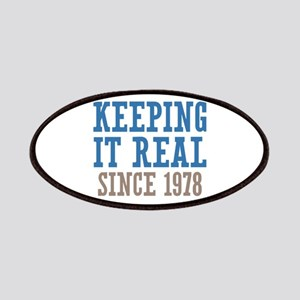 Keeping It Real Since 1978 Patches