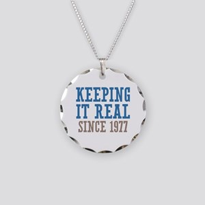 Keeping It Real Since 1977 Necklace Circle Charm