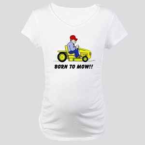 Born To Mow Maternity T-Shirt