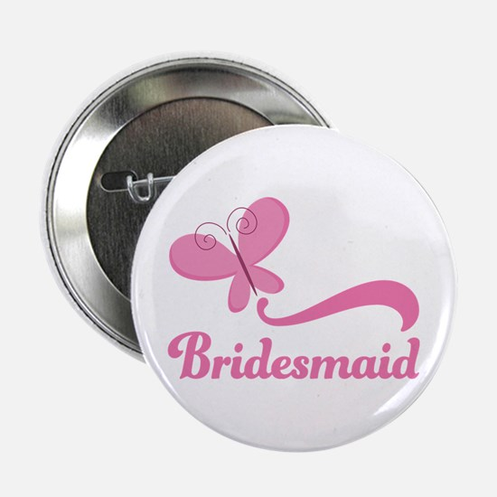 """Bridesmaid Pink Butterfly 2.25"""" Button"""