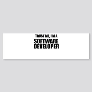 Trust Me, Im A Software Developer Bumper Sticker