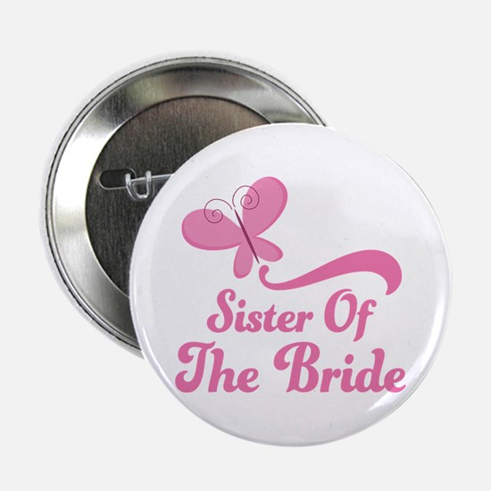 """Sister of the Bride Butterfly 2.25"""" Button"""