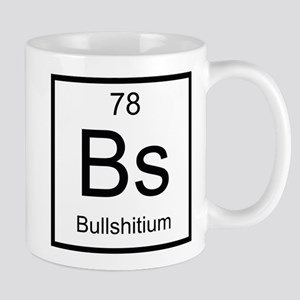 Bs Bullshitium Element Mug