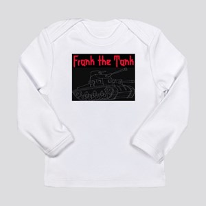 FRANK THE TANK Long Sleeve Infant T-Shirt