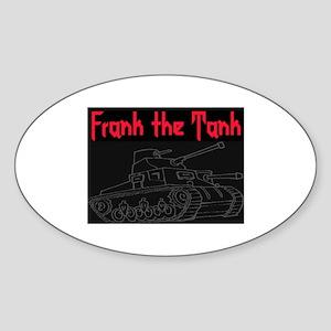 FRANK THE TANK Sticker (Oval)