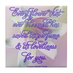ACIM-Every flower that has ever bloomed Tile