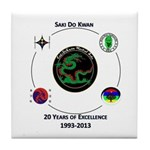 Saki Do Kwan 2013 Tile Coaster