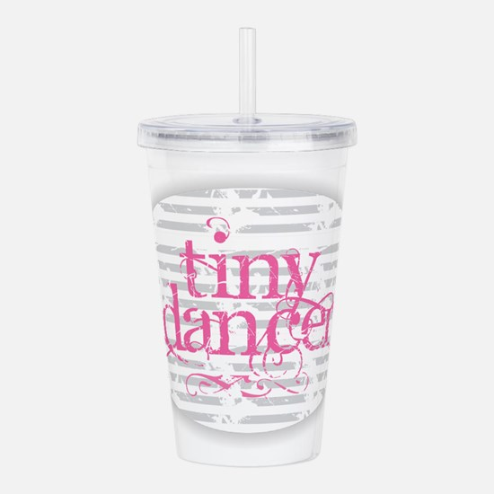 Tiny Dancer - Pink Acrylic Double-wall Tumbler