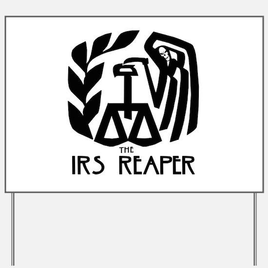 IRS Reaper Yard Sign