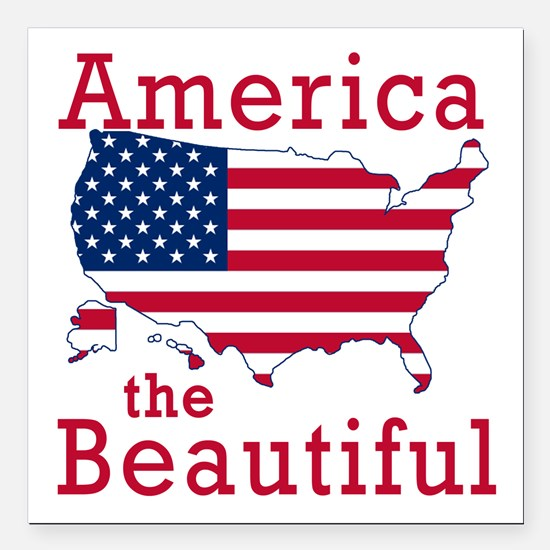 "AMERICA the BEAUTIFUL Square Car Magnet 3"" x 3"""