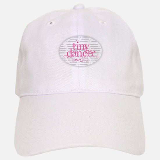 Tiny Dancer - Pink Baseball Baseball Cap