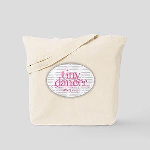 Tiny Dancer - Pink Tote Bag