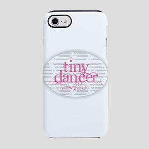 Tiny Dancer - Pink iPhone 7 Tough Case