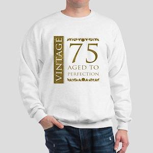 Fancy Vintage 75th Birthday Sweatshirt