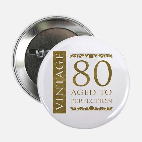 "Fancy Vintage 80th Birthday 2.25"" Button"