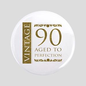 "Fancy Vintage 90th Birthday 3.5"" Button"