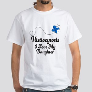 Histiocytosis Love Daughter White T-Shirt