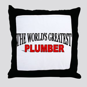 """The World's Greatest Plumber"" Throw Pillow"