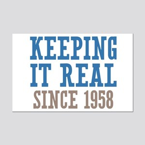 Keeping It Real Since 1958 Mini Poster Print