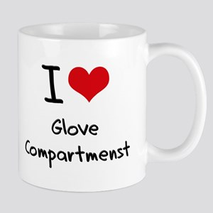 I Love Glove Compartmenst Mug
