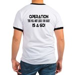 Operation This will end badly(BackDesign) Ringer T