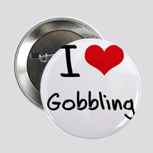 "I Love Gobbling 2.25"" Button"