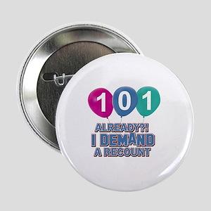 """101 year old ballon designs 2.25"""" Button"""