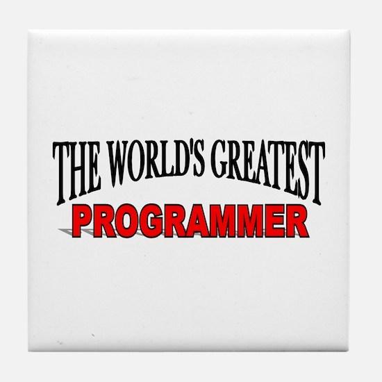 """The World's Greatest Programmer"" Tile Coaster"