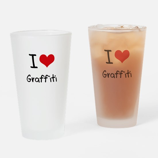I Love Graffiti Drinking Glass