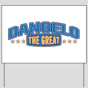 The Great Dangelo Yard Sign