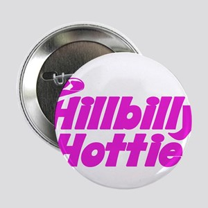 "Hillbilly Hottie 2.25"" Button"