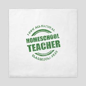 Homeschool Teacher Humor Queen Duvet