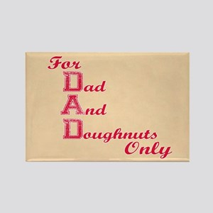 Dad and Doughnuts Rectangle Magnet