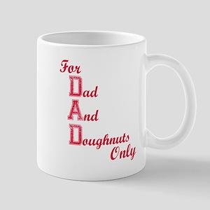 Dad and Doughnuts Mug