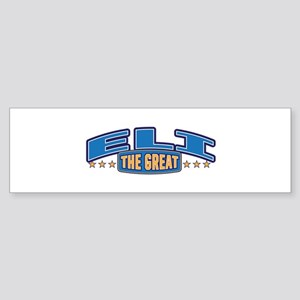 The Great Eli Bumper Sticker