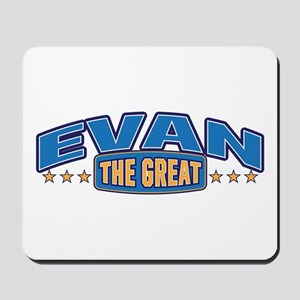 The Great Evan Mousepad