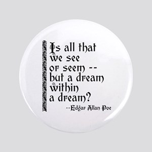 """POE A Dream Within 3.5"""" Button"""
